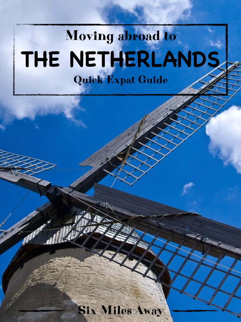Expat guide on moving abroad to the Netherlands